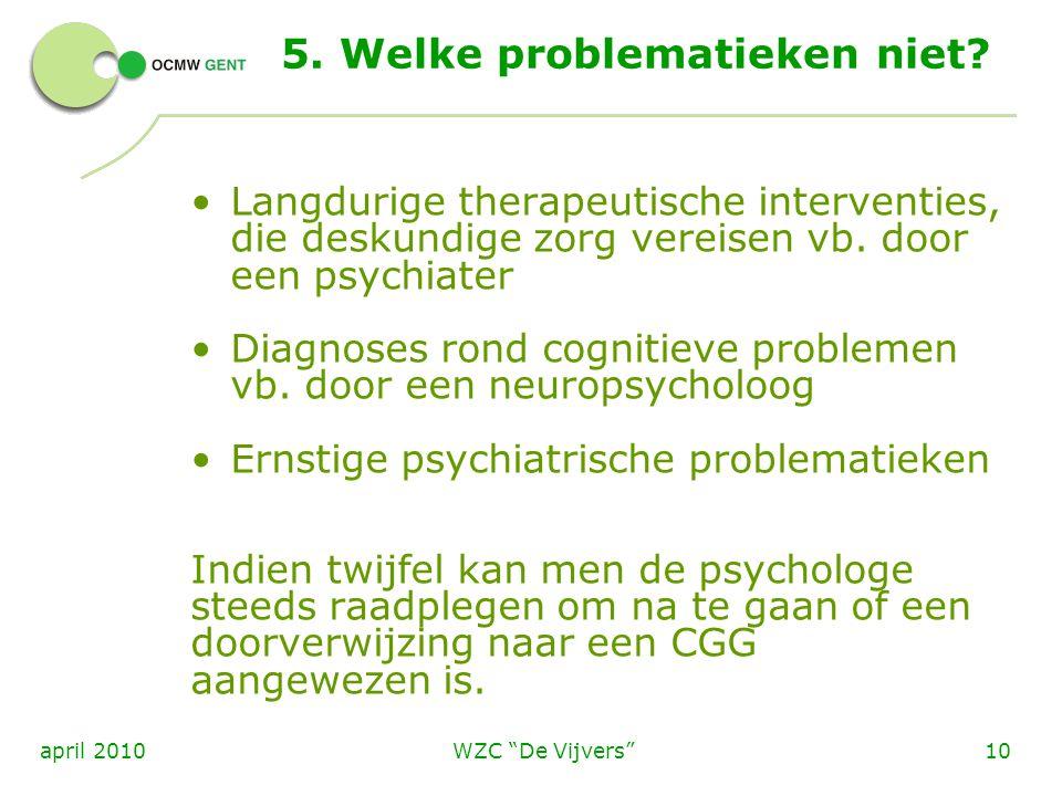 5. Welke problematieken niet
