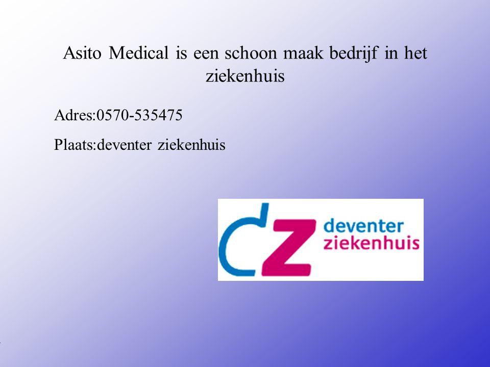 Asito Medical is een schoon maak bedrijf in het ziekenhuis