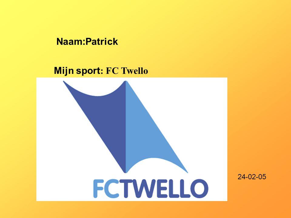 Naam:Patrick Mijn sport: FC Twello 24-02-05 Klik op Naam .