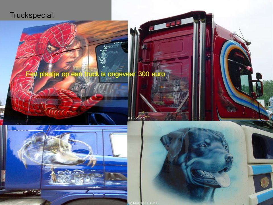 Truckspecial: Een plaatje op een truck is ongeveer 300 euro