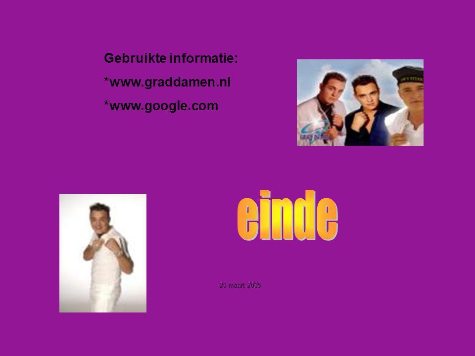 einde Gebruikte informatie: *www.graddamen.nl *www.google.com