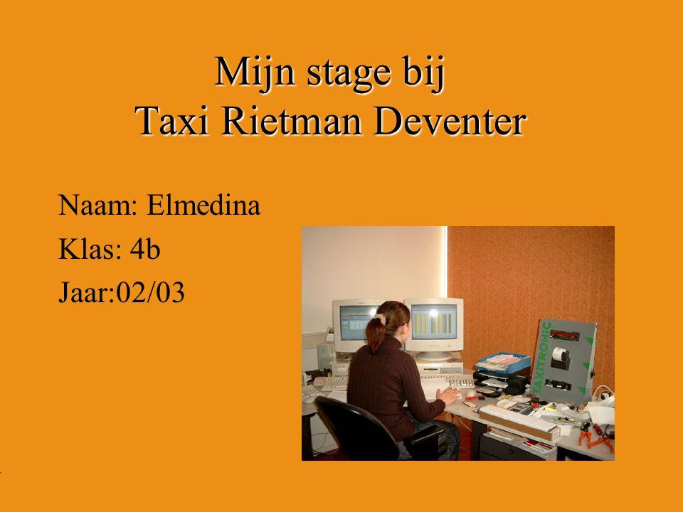 Mijn stage bij Taxi Rietman Deventer