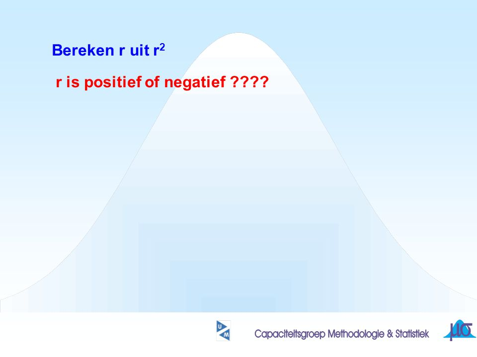 Bereken r uit r2 r is positief of negatief