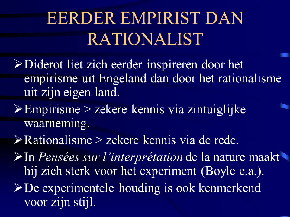 EERDER EMPIRIST DAN RATIONALIST