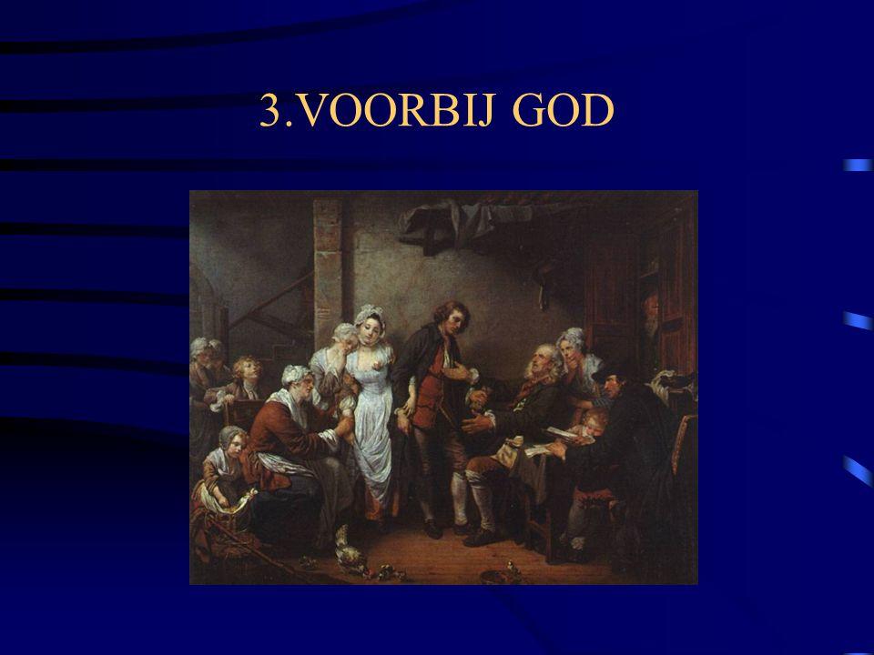 3.VOORBIJ GOD