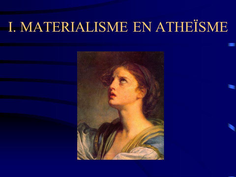 I. MATERIALISME EN ATHEÏSME