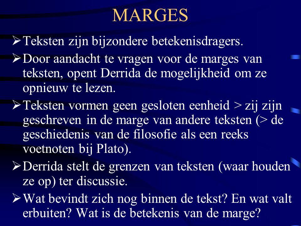 MARGES Teksten zijn bijzondere betekenisdragers.