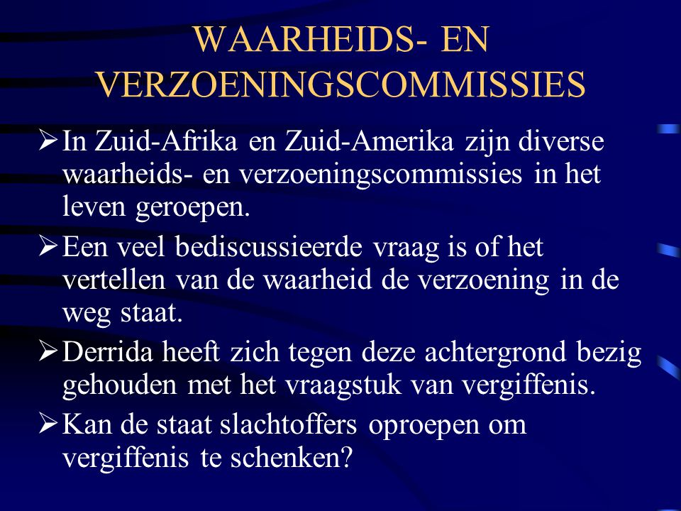 WAARHEIDS- EN VERZOENINGSCOMMISSIES