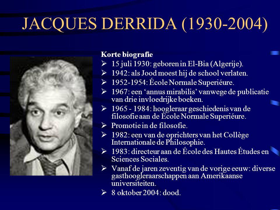 JACQUES DERRIDA (1930-2004) Korte biografie