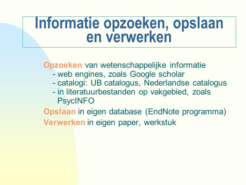 Informatie opzoeken, opslaan en verwerken