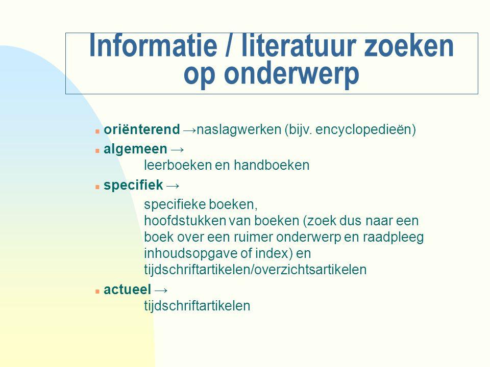 Informatie / literatuur zoeken op onderwerp