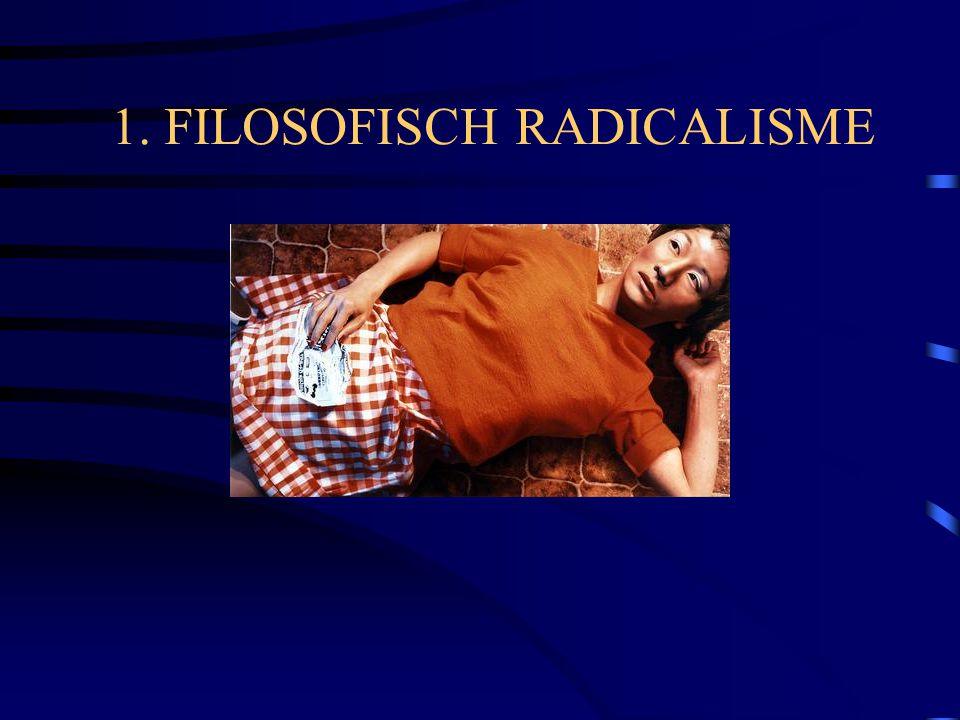 1. FILOSOFISCH RADICALISME