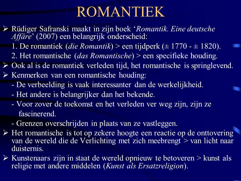 ROMANTIEK Rüdiger Safranski maakt in zijn boek 'Romantik. Eine deutsche Affäre' (2007) een belangrijk onderscheid: