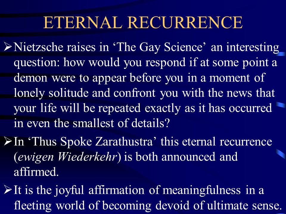 ETERNAL RECURRENCE
