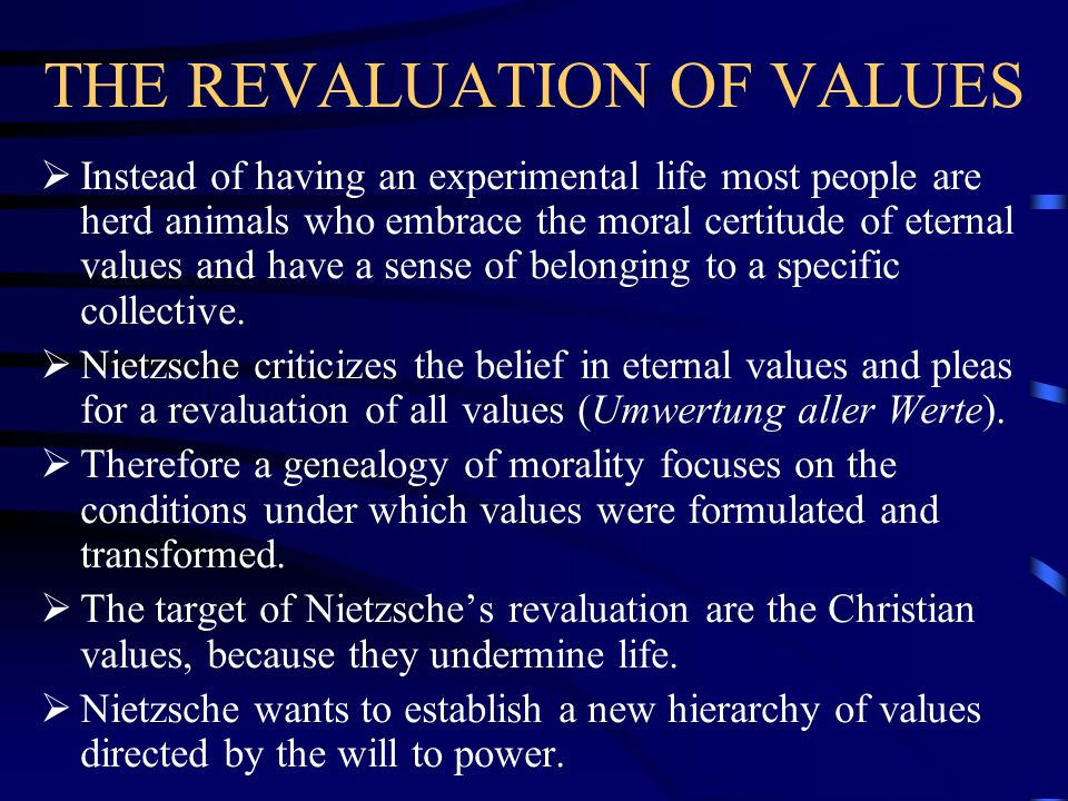 THE REVALUATION OF VALUES