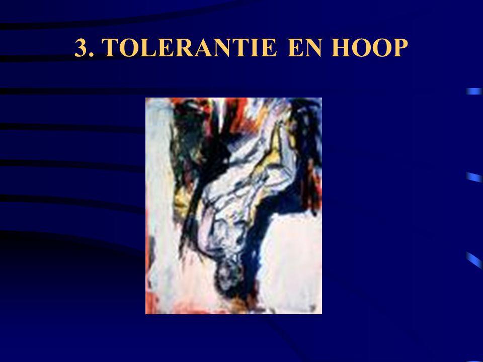 3. TOLERANTIE EN HOOP