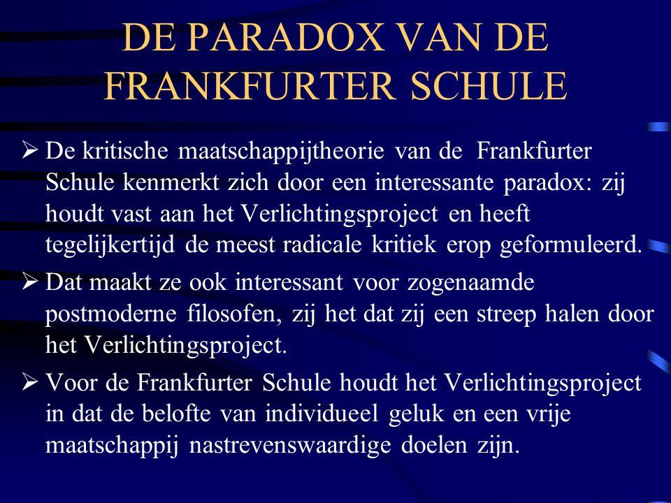DE PARADOX VAN DE FRANKFURTER SCHULE