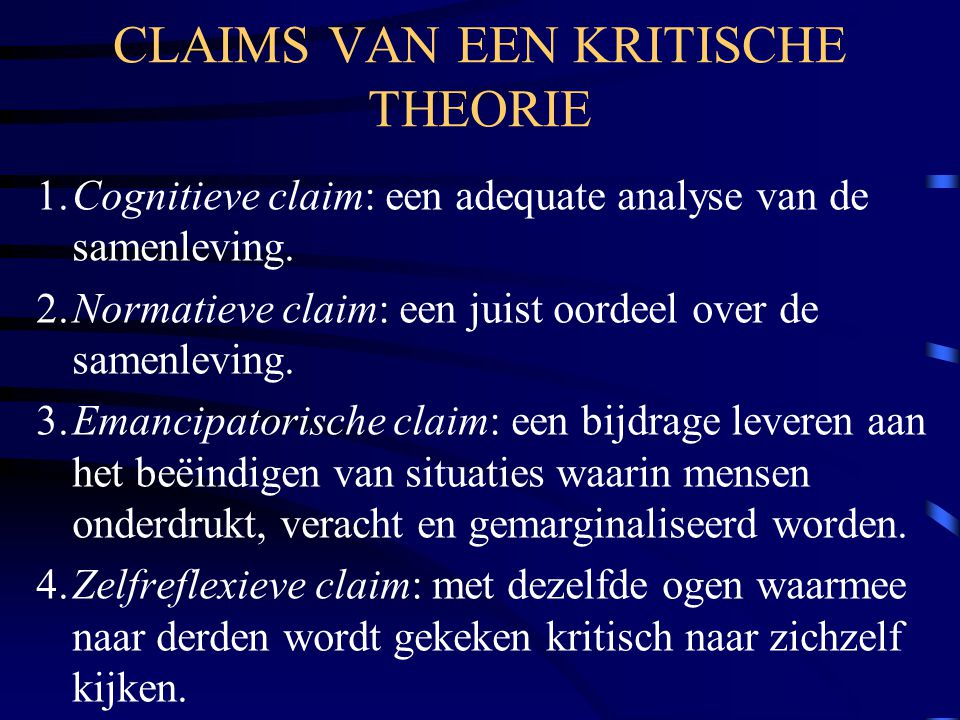 CLAIMS VAN EEN KRITISCHE THEORIE