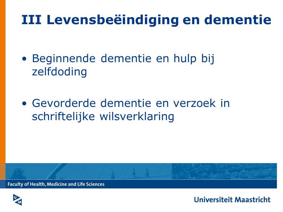 III Levensbeëindiging en dementie