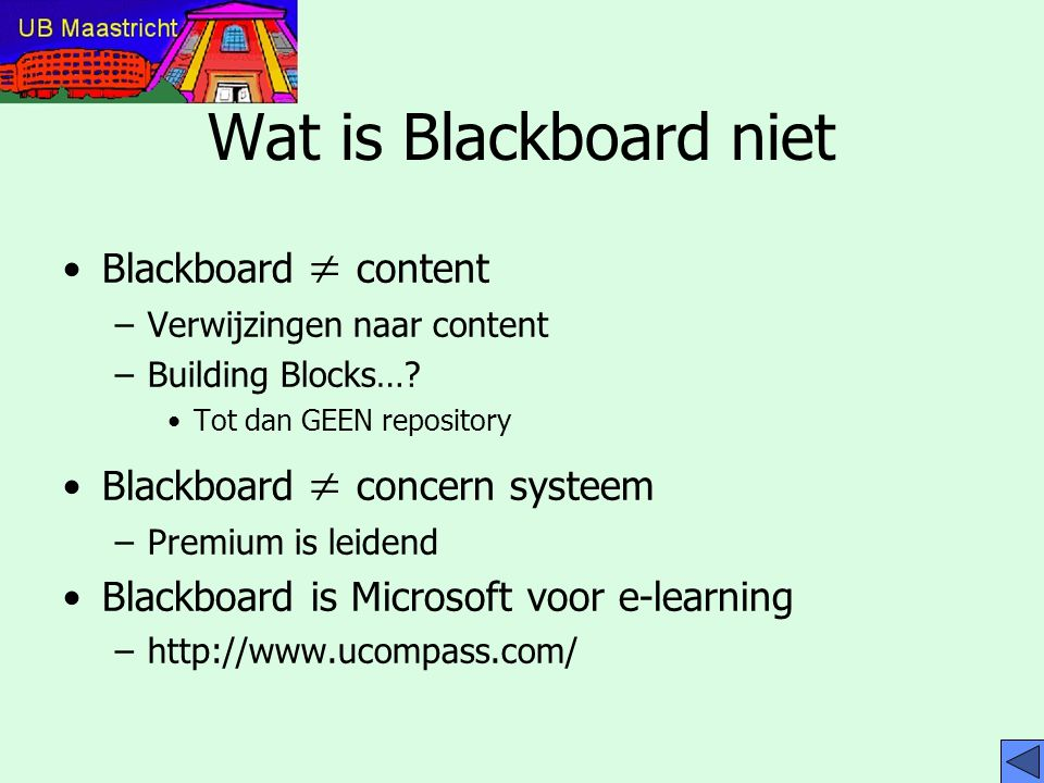 Wat is Blackboard niet Blackboard  content