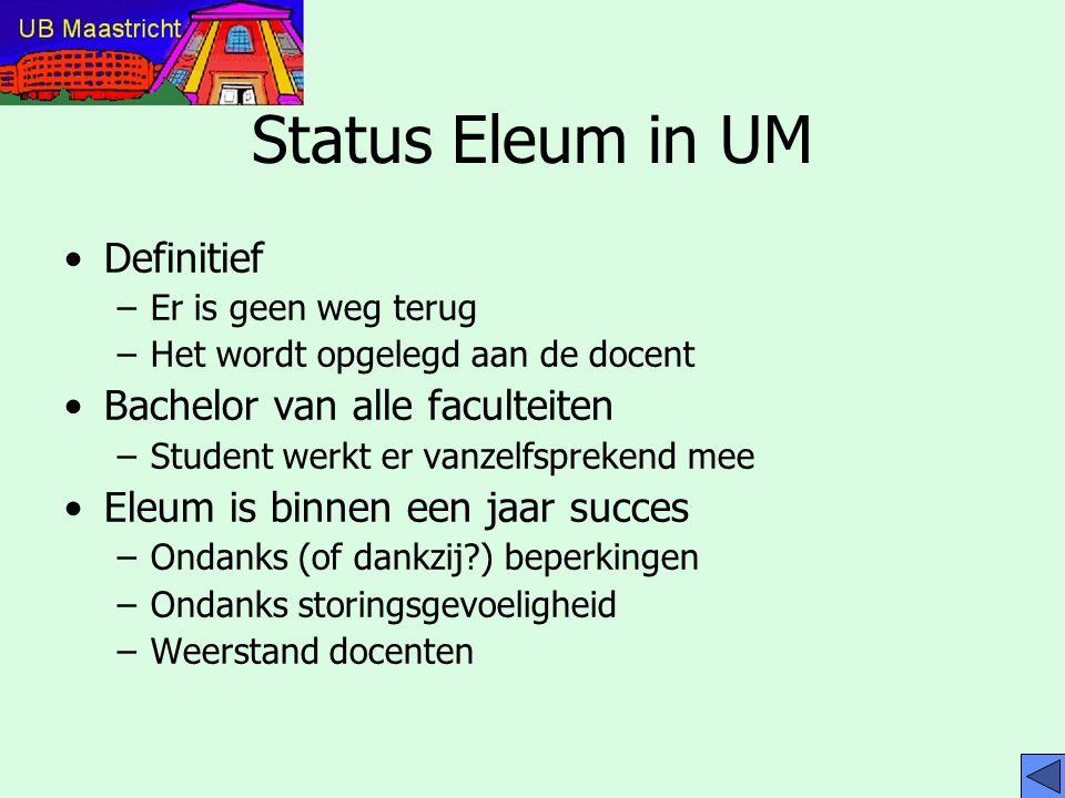 Status Eleum in UM Definitief Bachelor van alle faculteiten