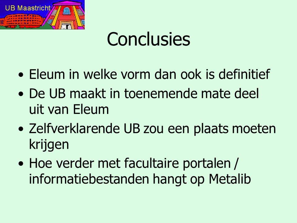 Conclusies Eleum in welke vorm dan ook is definitief