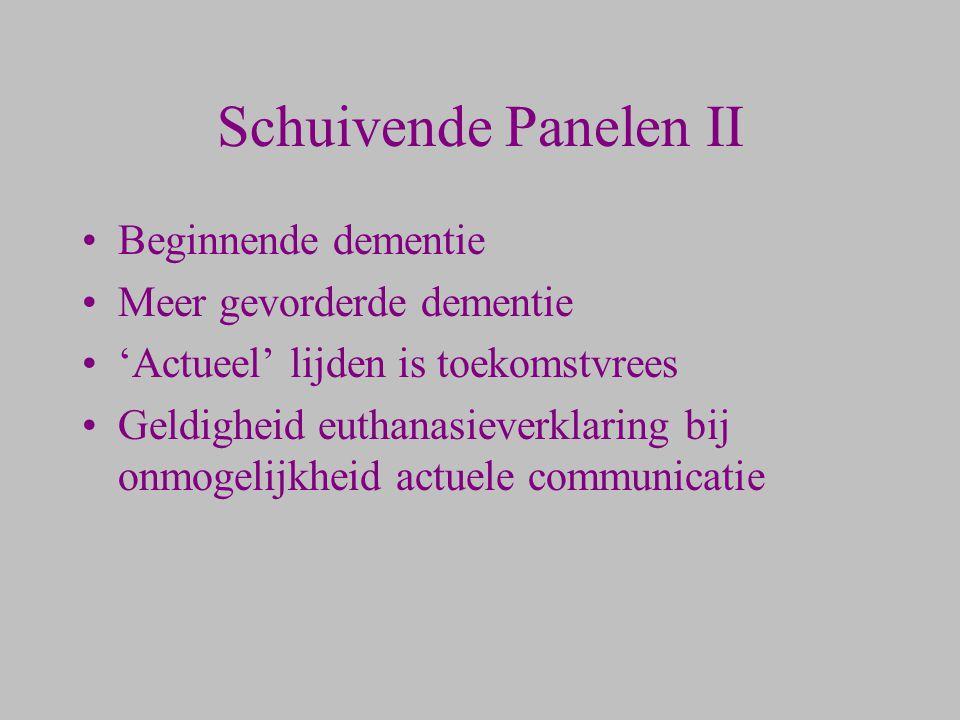 Schuivende Panelen II Beginnende dementie Meer gevorderde dementie