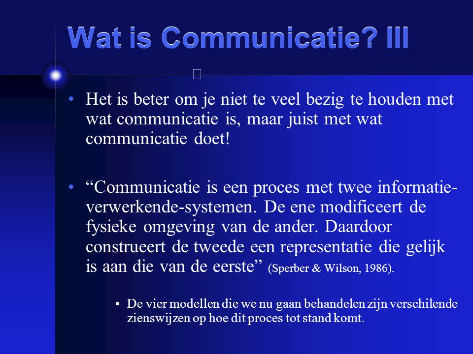 Wat is Communicatie III