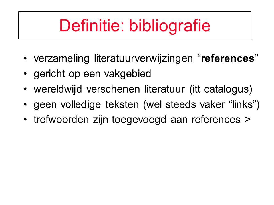 Definitie: bibliografie