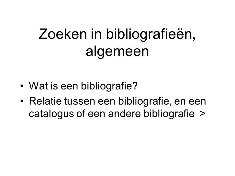 Zoeken in bibliografieën, algemeen