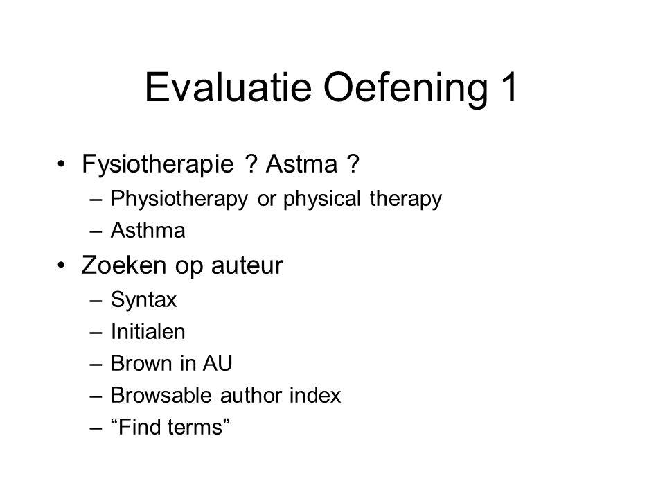 Evaluatie Oefening 1 Fysiotherapie Astma Zoeken op auteur