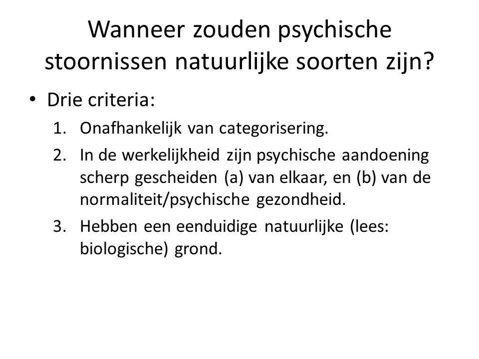 Wanneer zouden psychische stoornissen natuurlijke soorten zijn