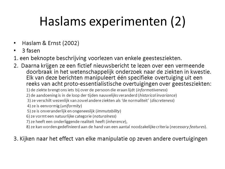 Haslams experimenten (2)