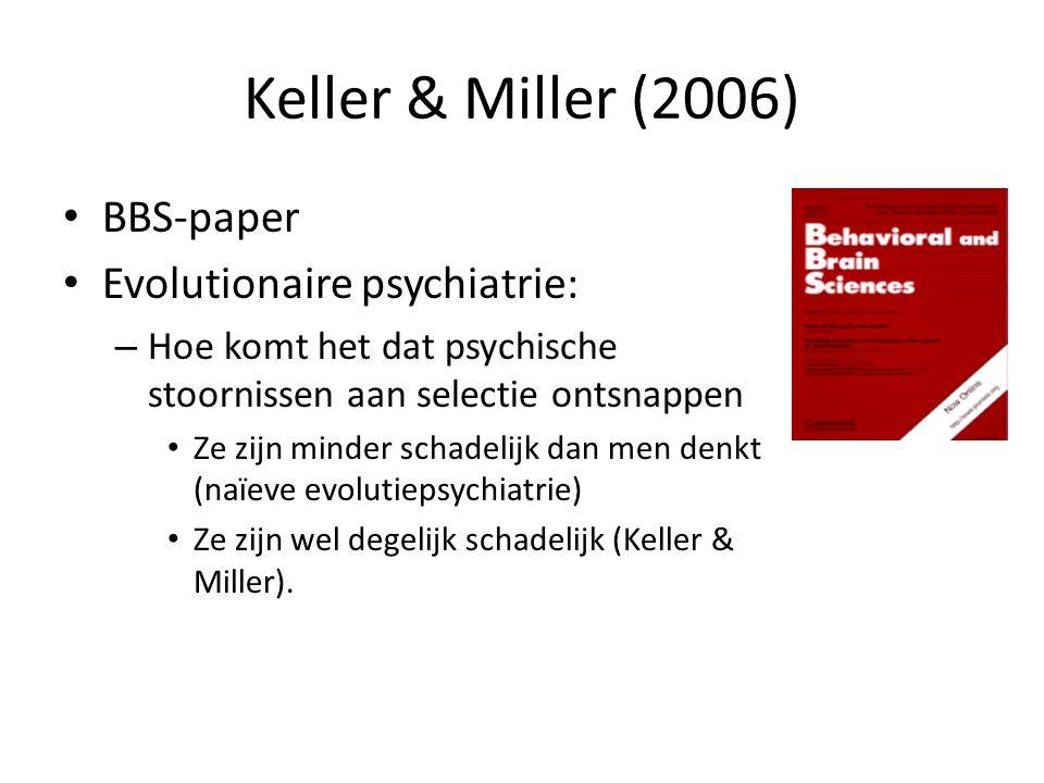 Keller & Miller (2006) BBS-paper Evolutionaire psychiatrie: