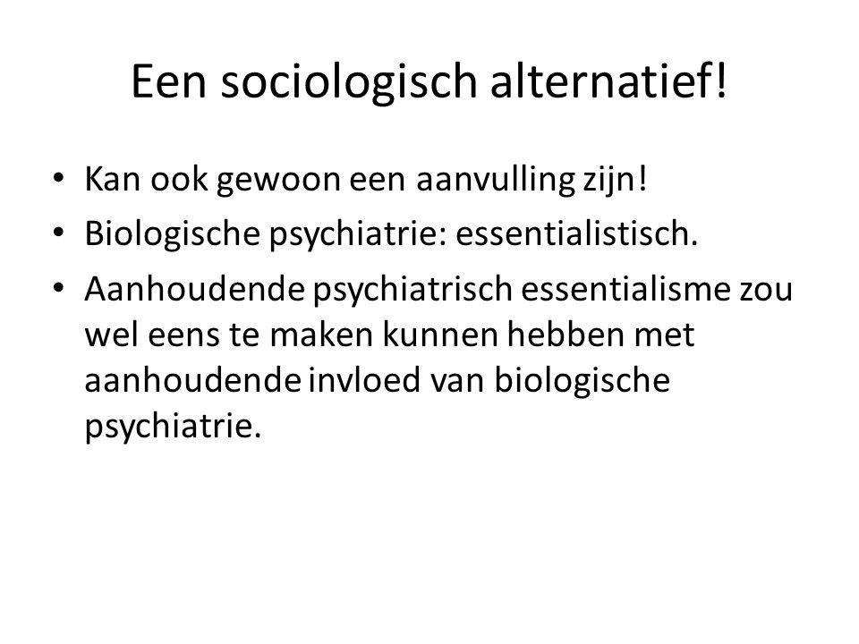 Een sociologisch alternatief!