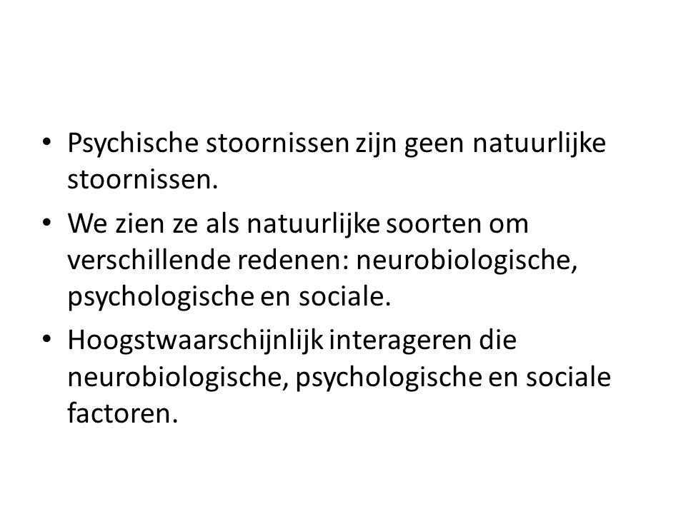 Psychische stoornissen zijn geen natuurlijke stoornissen.