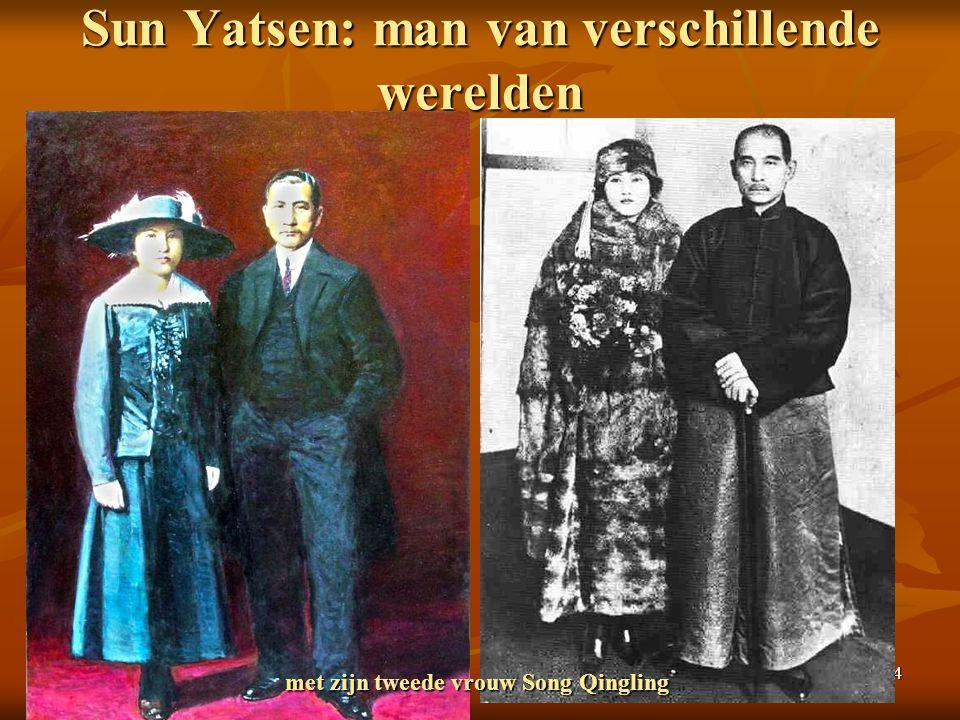 Sun Yatsen: man van verschillende werelden
