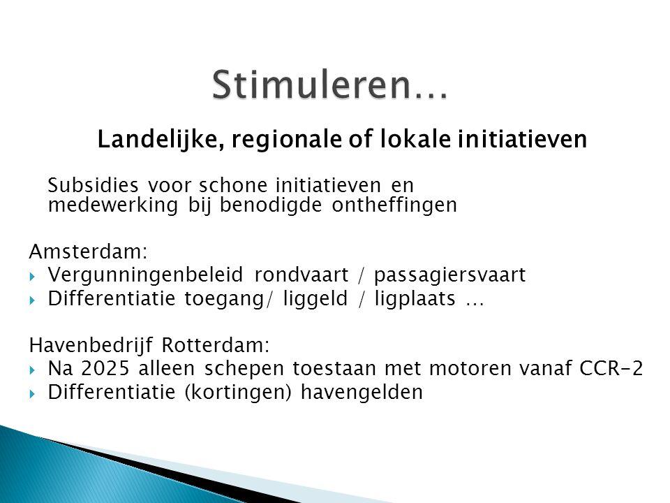 Landelijke, regionale of lokale initiatieven
