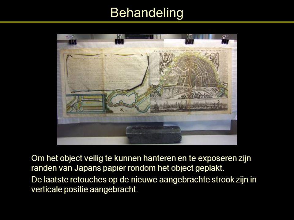 Behandeling Om het object veilig te kunnen hanteren en te exposeren zijn randen van Japans papier rondom het object geplakt.