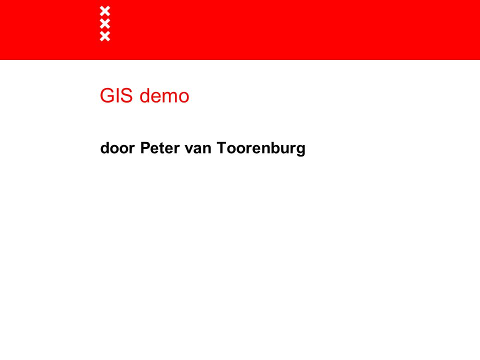 GIS demo door Peter van Toorenburg