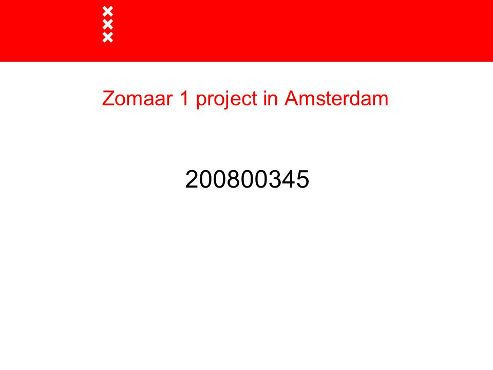 Zomaar 1 project in Amsterdam