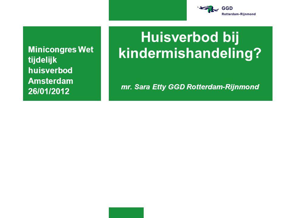 Minicongres Wet tijdelijk huisverbod Amsterdam 26/01/2012