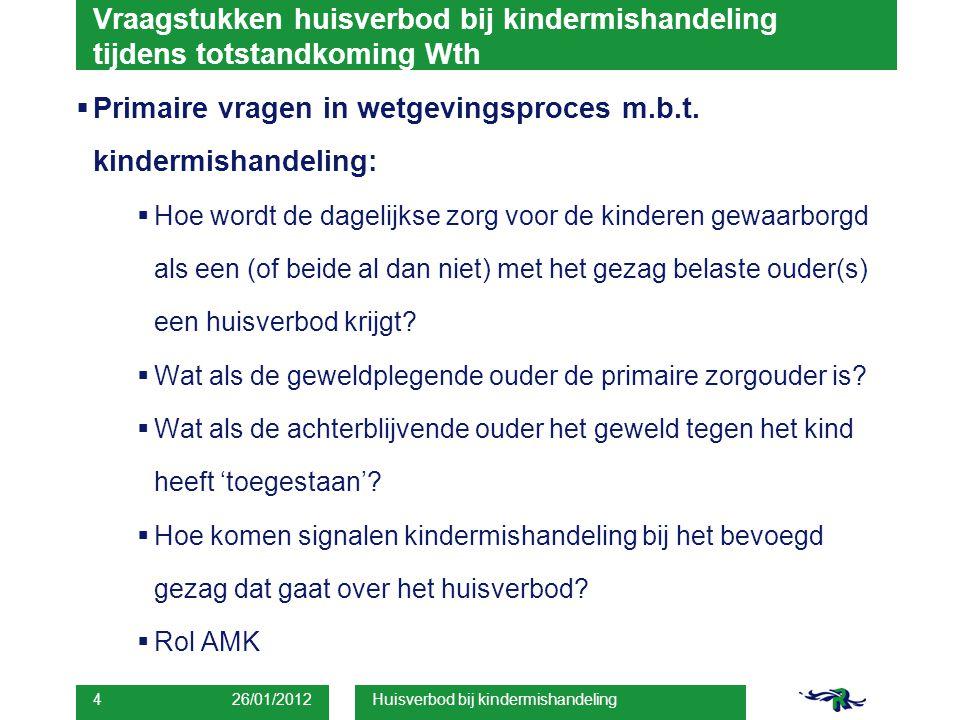 Primaire vragen in wetgevingsproces m.b.t. kindermishandeling: