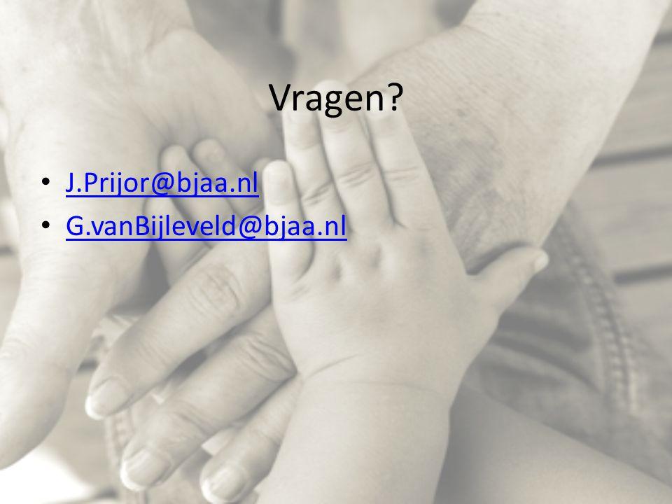 Vragen J.Prijor@bjaa.nl G.vanBijleveld@bjaa.nl