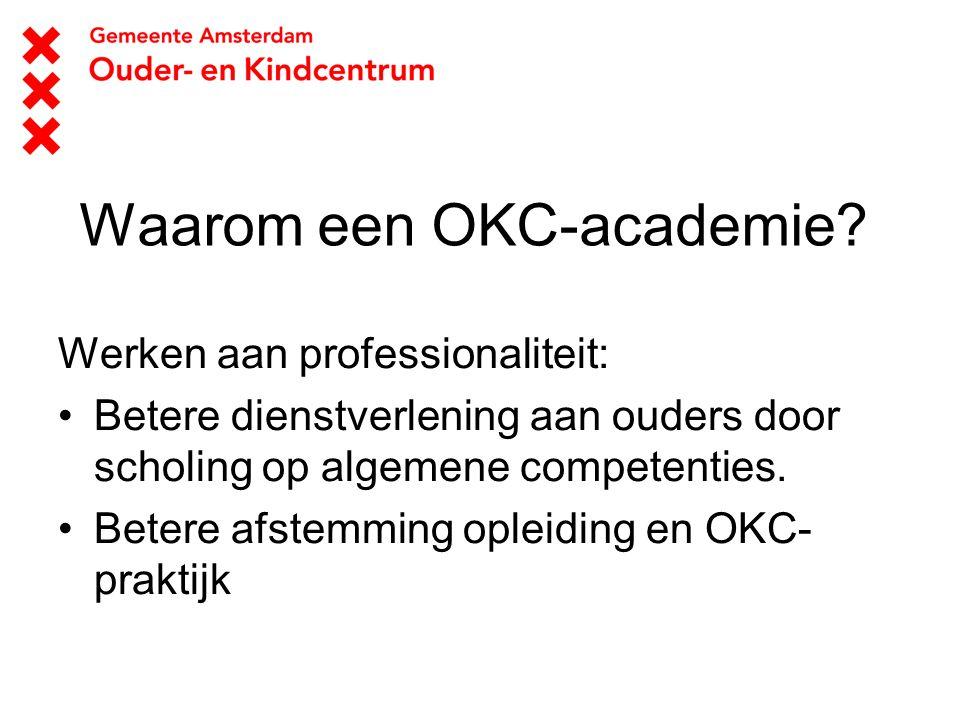 Waarom een OKC-academie
