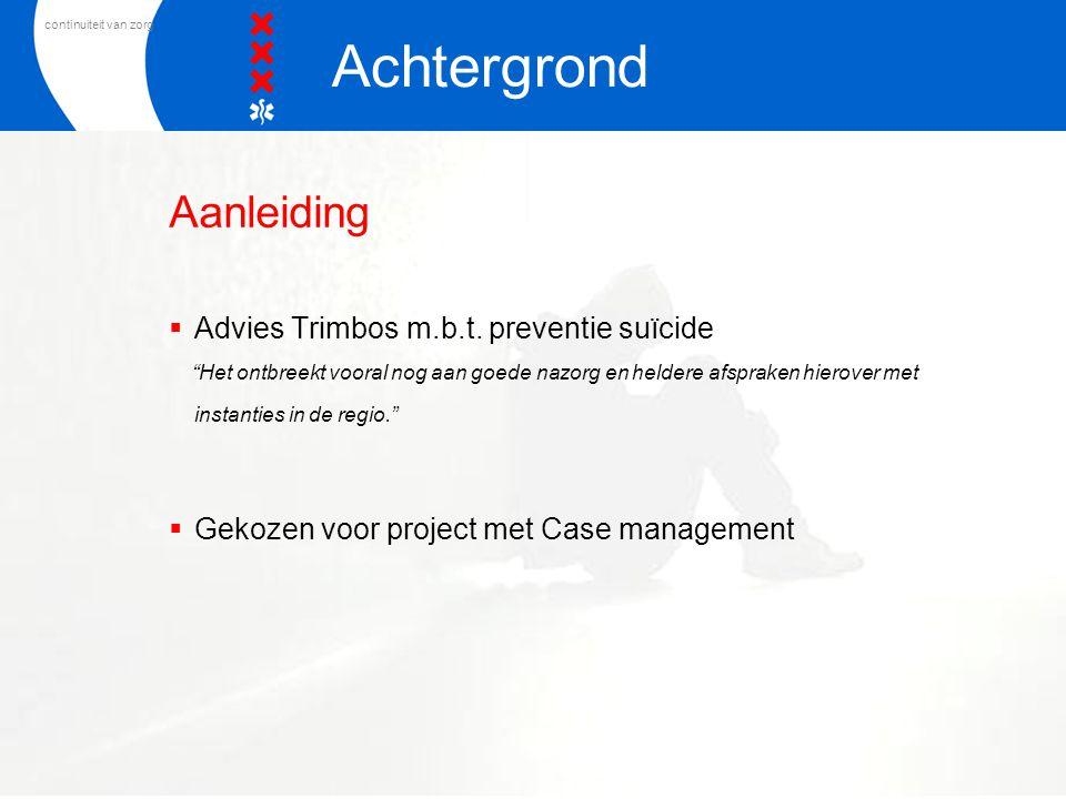Achtergrond Aanleiding Advies Trimbos m.b.t. preventie suïcide
