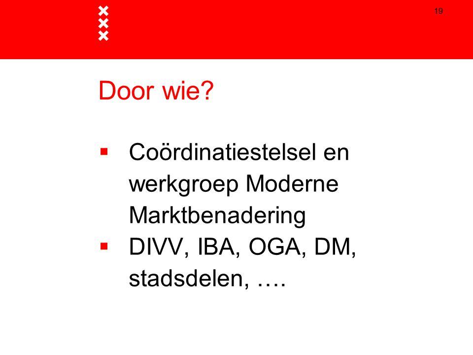 Door wie Coördinatiestelsel en werkgroep Moderne Marktbenadering