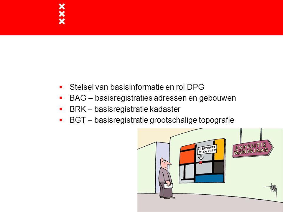 Stelsel van basisinformatie en rol DPG