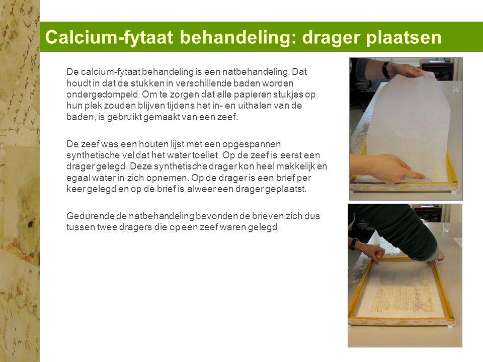 Calcium-fytaat behandeling: drager plaatsen