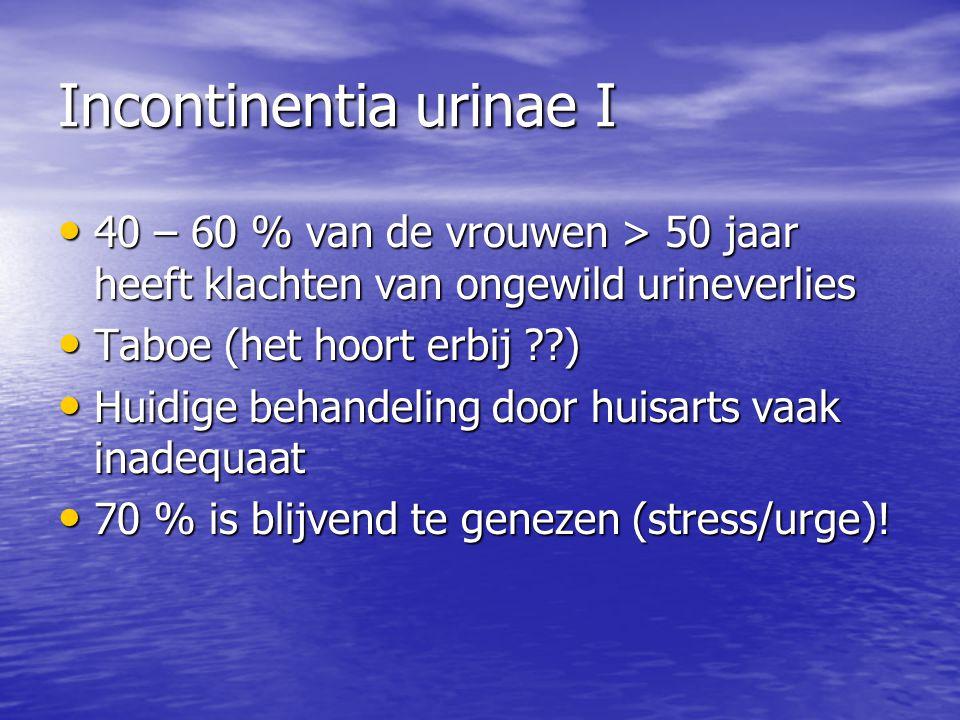 Incontinentia urinae I